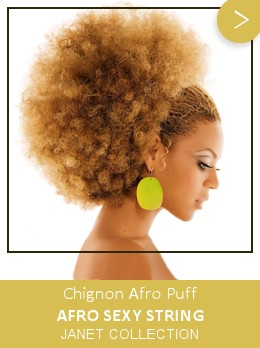 Chignon Big Afro Puff Sexy String JANET COLLECTION